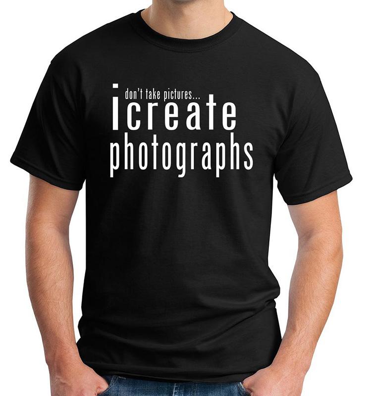 Apparel I Create Photographs T Shirt